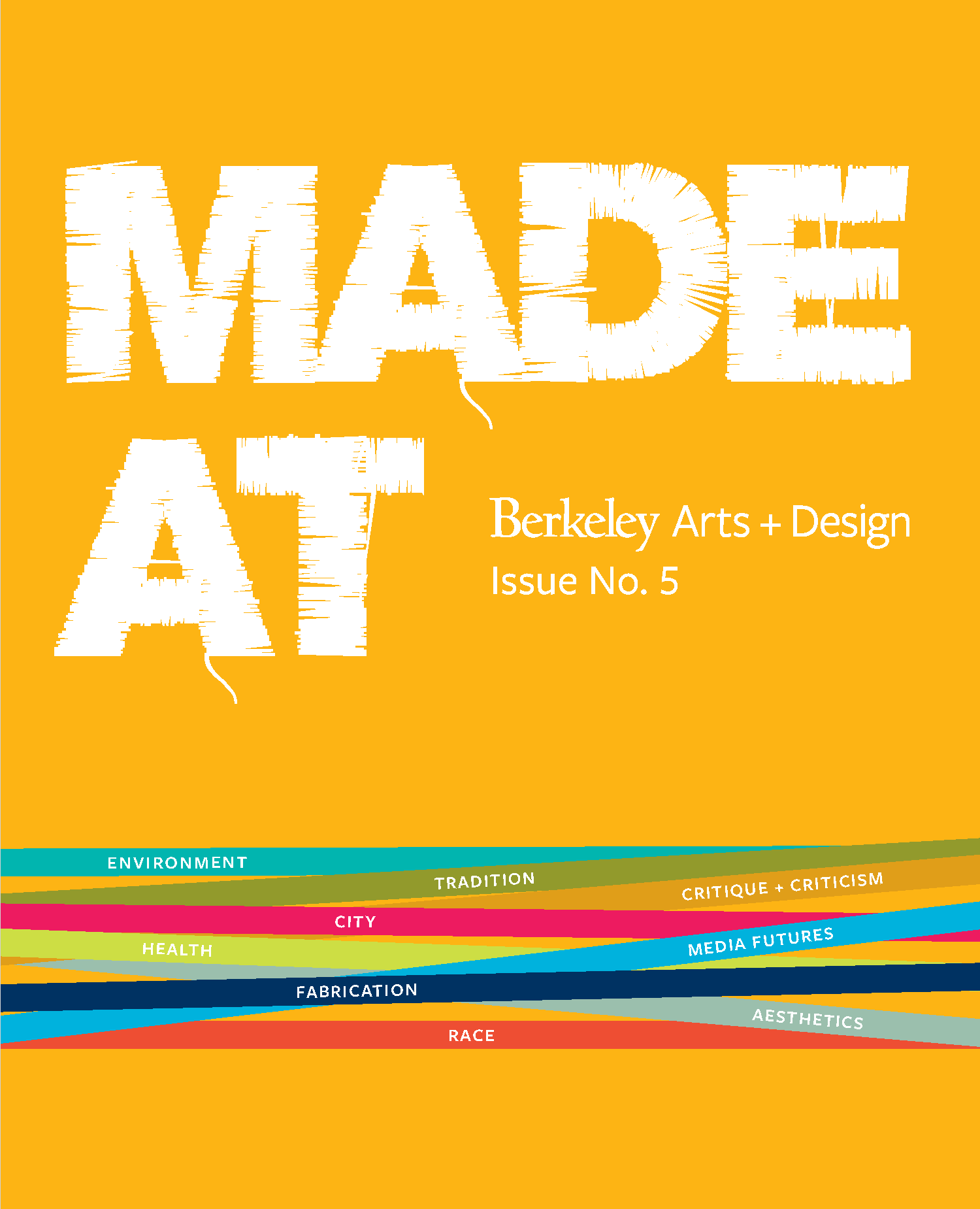 Made at Berkeley Issue 05 Cover