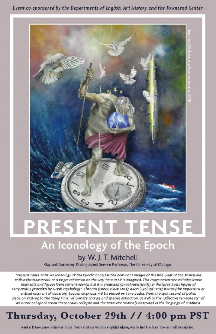 PRESENT TENSE: An Iconology of the Epoch with W.J.T. Mitchell